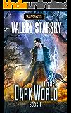 Dark World [Transformation. Book II] LitRPG series