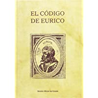 El código de Eurico (Leyes Históricas de España)