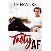 Tasty AF: An Opposites Attract M/M Romance (English Edition)