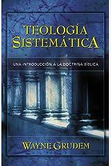 Teología Sistemática de Grudem: Introducción a la doctrina bíblica (Spanish Edition) Kindle Edition