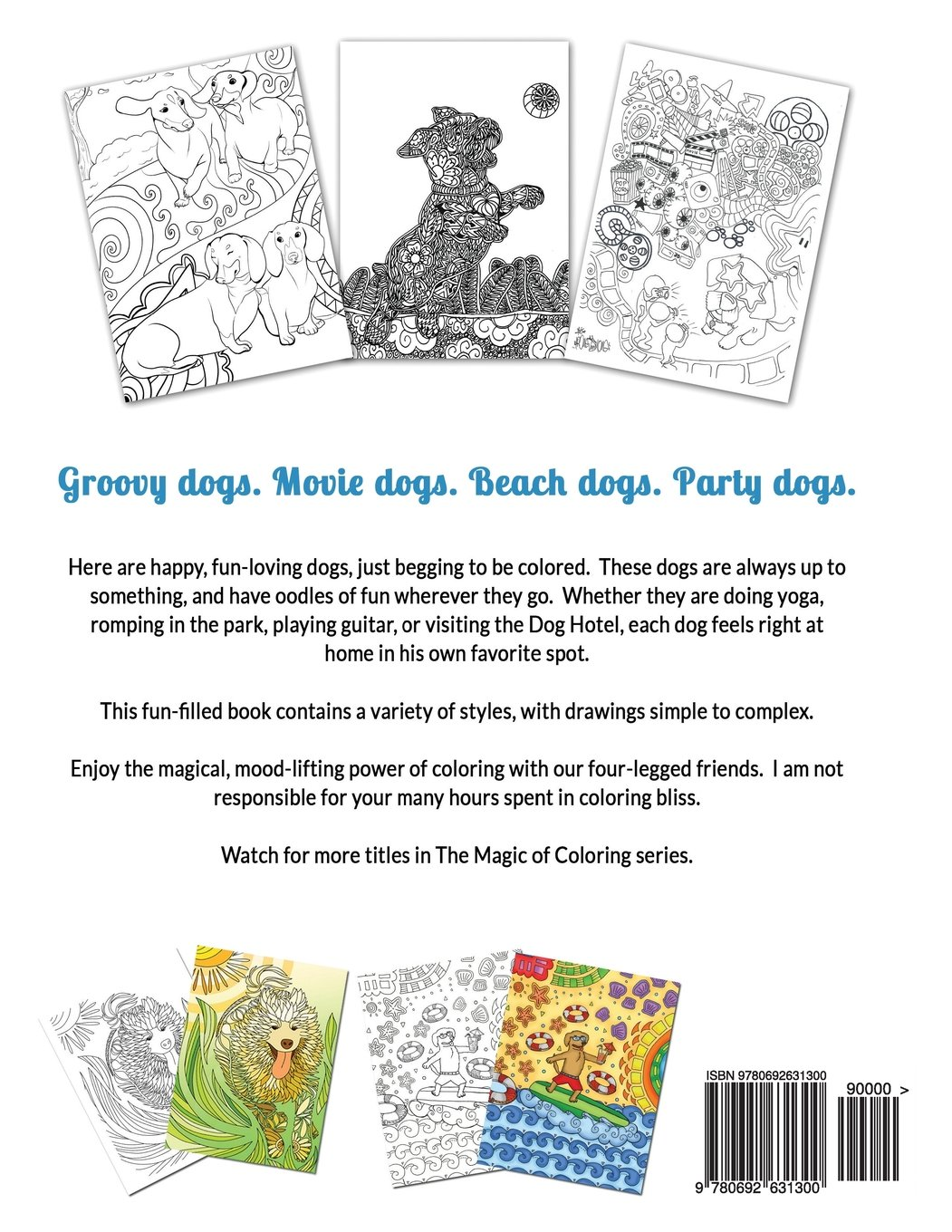 A fun magic coloring book amazon - Amazon Com Dogs Wanna Have Fun Art Pages To Color And Enjoy Adult Coloring Book The Magic Of Coloring Volume 1 9780692631300 Emilie Bilokur Books