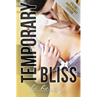 Temporary Bliss - Special Anniversary Collection