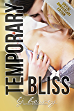 Temporary Bliss - Special Anniversary Edition
