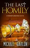 The Last Homily (A Farrah Graham Novel Book 2)
