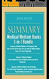 Medical Medium Book Summaries   3-in-1 Bundle   Healing Foods, Thyroid Healing & Chronic Illness: Medical Medium: Life-Changing Foods, Secrets Behind Chronic and Mystery Illness & Thyroid Healing