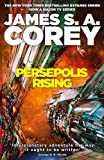 Persepolis Rising: Book 7 of the Expanse (now a major TV series on Netflix)