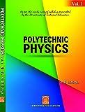 Polytechnic Physics Vol. 1
