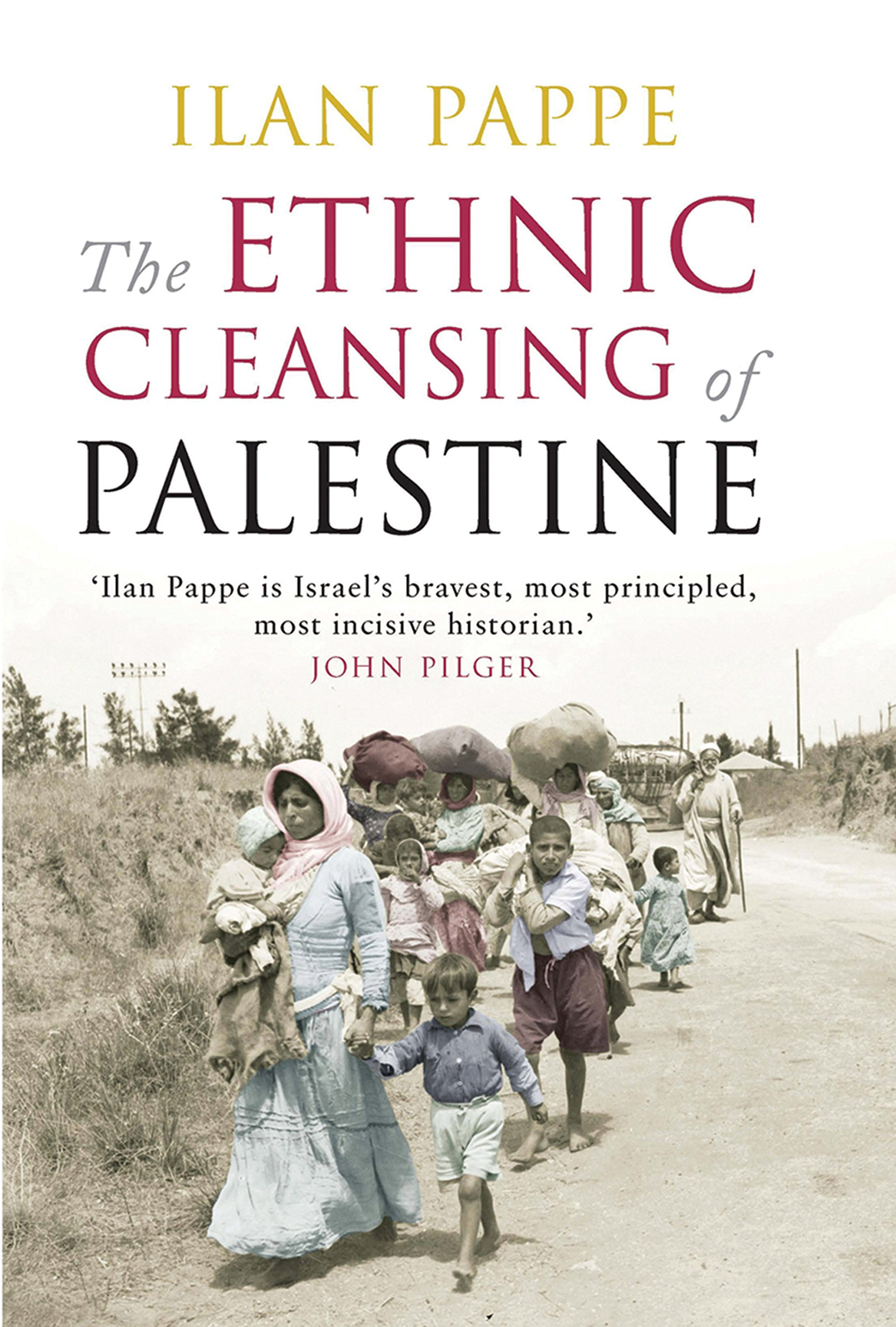 The Ethnic Cleansing of Palestine: Amazon.de: Pappe, Ilan: Fremdsprachige  Bücher
