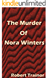 THE MURDER OF NORA WINTERS