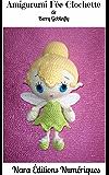 Amigurumi Fée Clochette