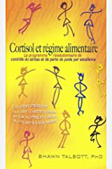 Cortisol et Regime Alimentaire (French Edition) Paperback