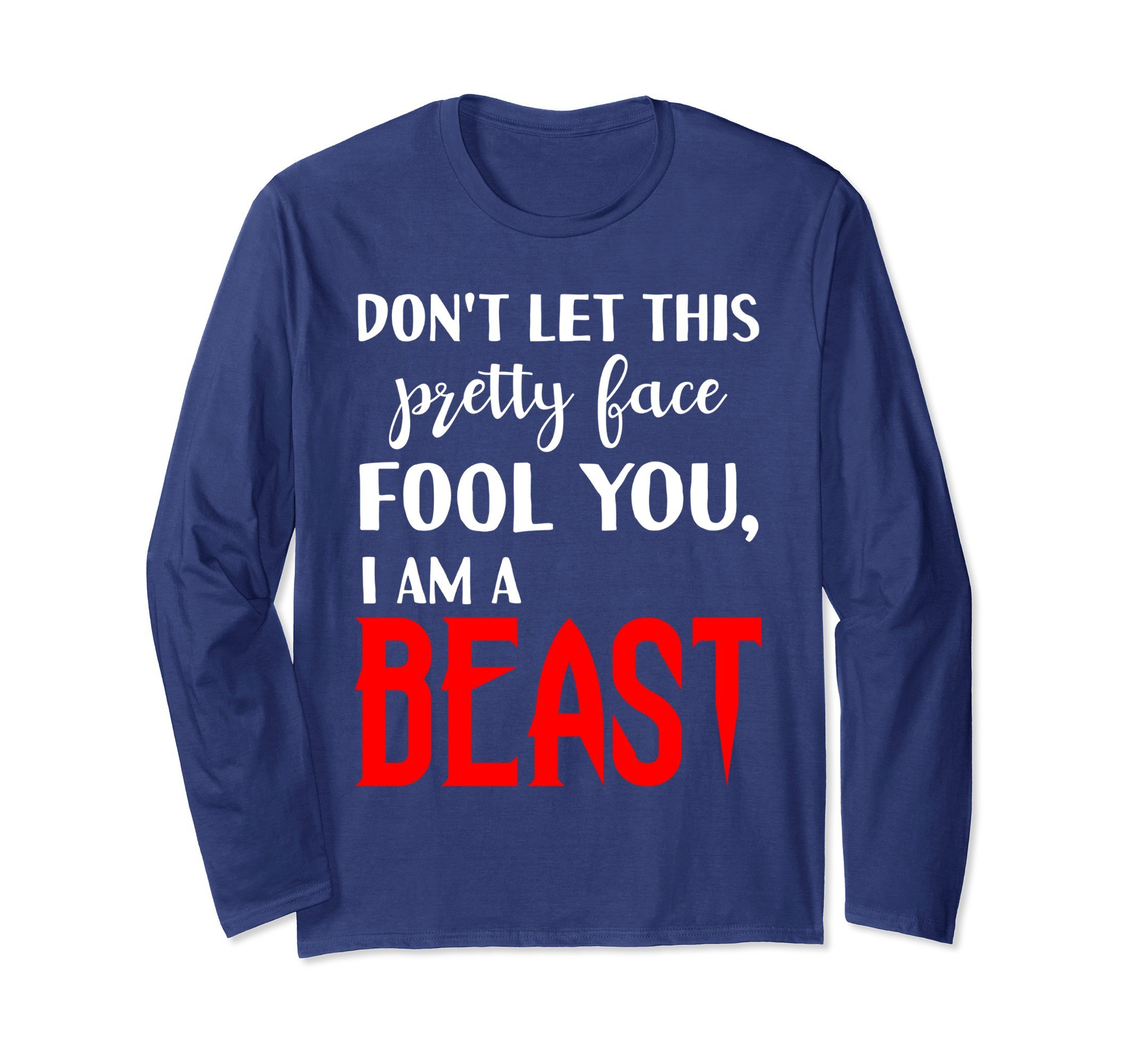 Unisex Don't Let Pretty Face Fool You Beast Wrestling Long Sleeve XL: Navy