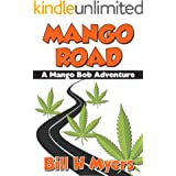 Mango Road: A Mango Bob Adventure