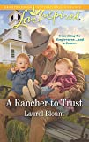 A Rancher to Trust (Love Inspired)