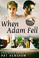 When Adam Fell (Foothills Pride Book 4) Kindle Edition