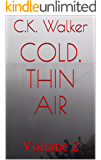 cold, thin air: Volume 2