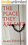 The Place They Are Safe