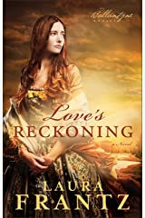 Love's Reckoning (The Ballantyne Legacy Book #1): A Novel Kindle Edition