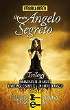 Il mio angelo segreto Trilogy (eNewton Narrativa)