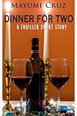 Dinner For Two: A Thriller Short Story Kindle Edition