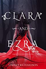 Clara and Ezra: sequel to Clara and Claire (A Rose With Thorns Book 2) Kindle Edition