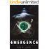 Emergence: A Science Fiction First Contact Suspense Thriller