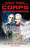 Star Trek: Corps of Engineers: The Art of the Comeback (Star Trek: Starfleet Corps of Engineers) (English Edition)