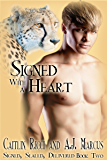 Signed with a Heart (Signed, Sealed, Delivered Book 2)
