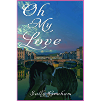 Oh My Love: A Lesbian Romance (The Made in Florence Series Book 2) (English Edition)