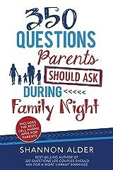 350 Questions Parents Should Ask During Kindle Edition