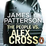 The People vs. Alex Cross: Alex Cross, Book 25