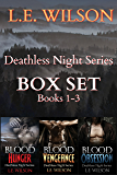 Deathless Night Series Box Set Books 1-3