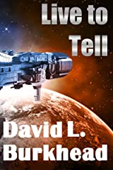 Live to Tell (FutureTech Industries) Kindle Edition
