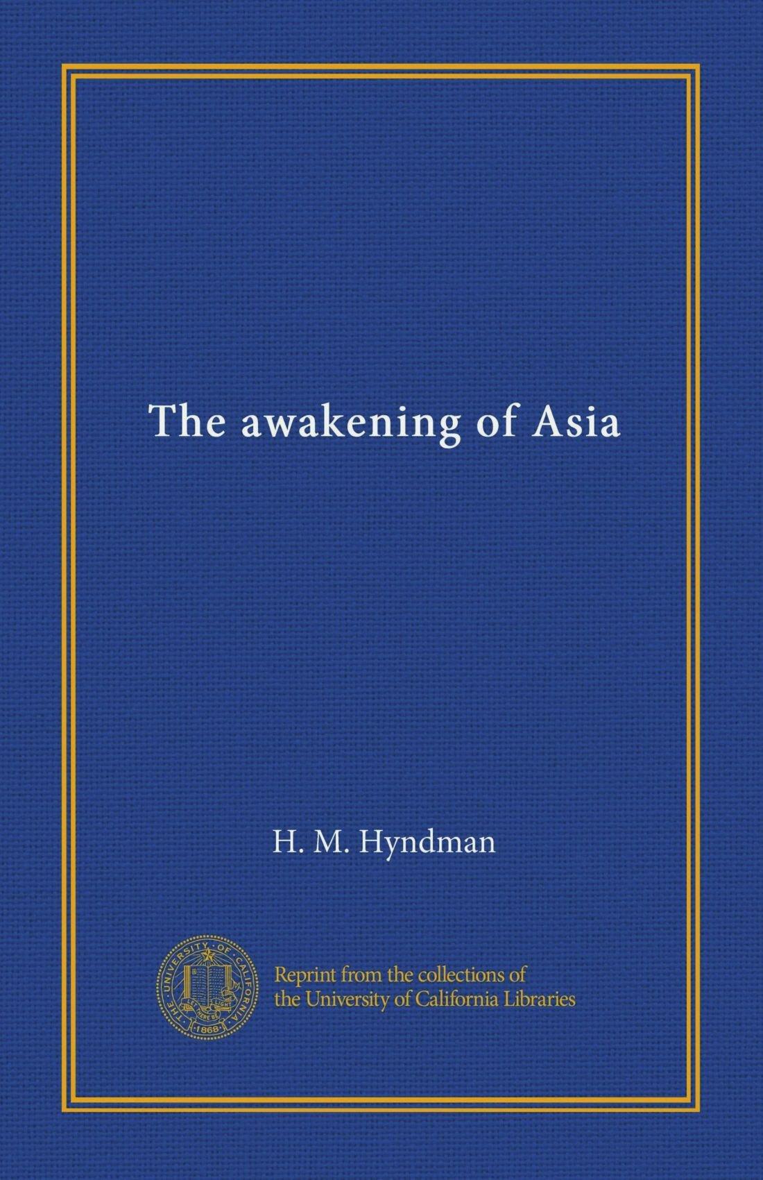 Read Online The awakening of Asia pdf epub