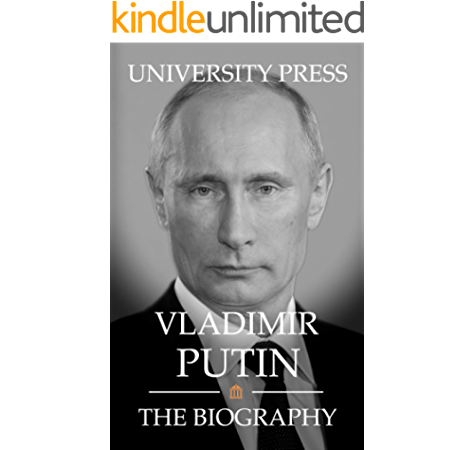 Vladimir Putin The Biography Kindle Edition By Press University Politics Social Sciences Kindle Ebooks Amazon Com