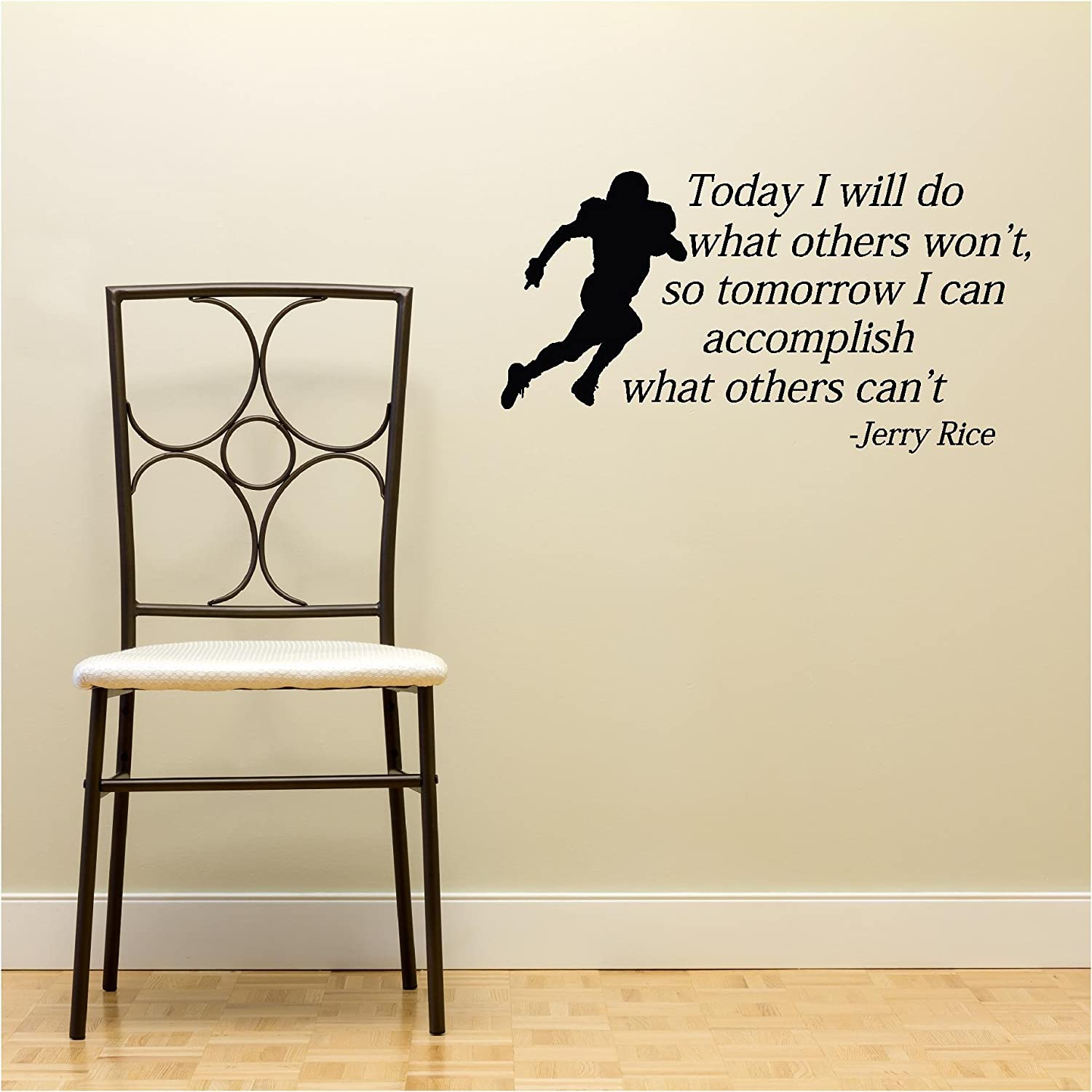 Today I Will Do What Others Wont So Tomorrow I Can Accomplish - How do you put up vinyl wall decals