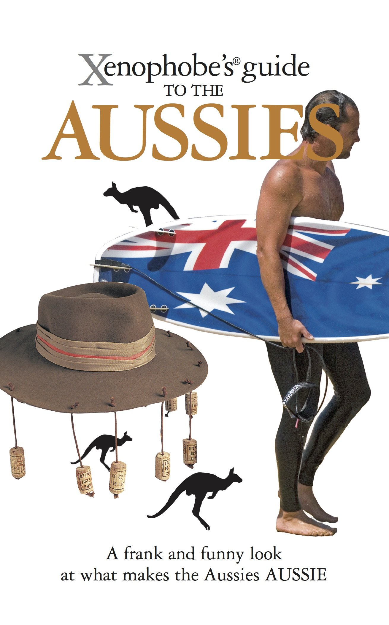 Xenophobe's Guide to the Aussies ebook