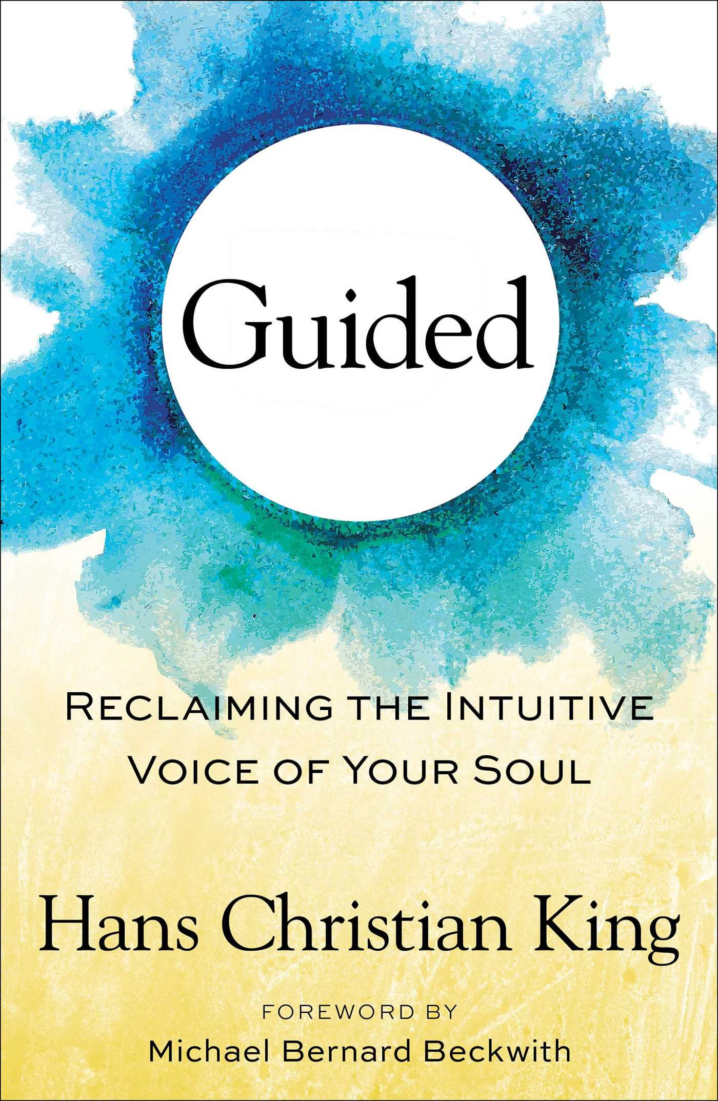 Download Guided: Reclaiming the Intuitive Voice of Your Soul ebook