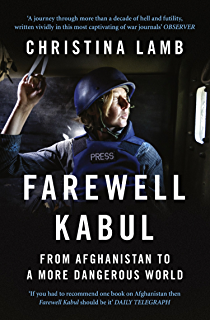 The good war why we couldnt win the war or the peace in farewell kabul from afghanistan to a more dangerous world fandeluxe Choice Image