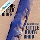 Some Other River: Best Of The Little River Band (Re-Record Versions)