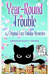 Year-Round Trouble: 14 Original Cozy Holiday Mysteries (Familiar Legacy) Kindle Edition