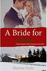 A Bride for Sam (A Red Maple Falls Novel, #5.5) (A Christmas Wedding Novella) Kindle Edition