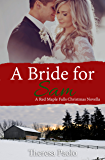 A Bride for Sam (A Red Maple Falls Novel, #5.5) (A Christmas Wedding Novella)
