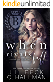 When Rivals Fall: A Bully Romance (Bayshore Rivals Book 1)