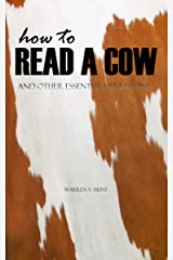 How to Read a Cow: And Other Essential Life Lessons Kindle Edition