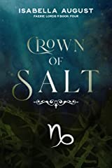 Crown of Salt (Faerie Lords Book 4) Kindle Edition
