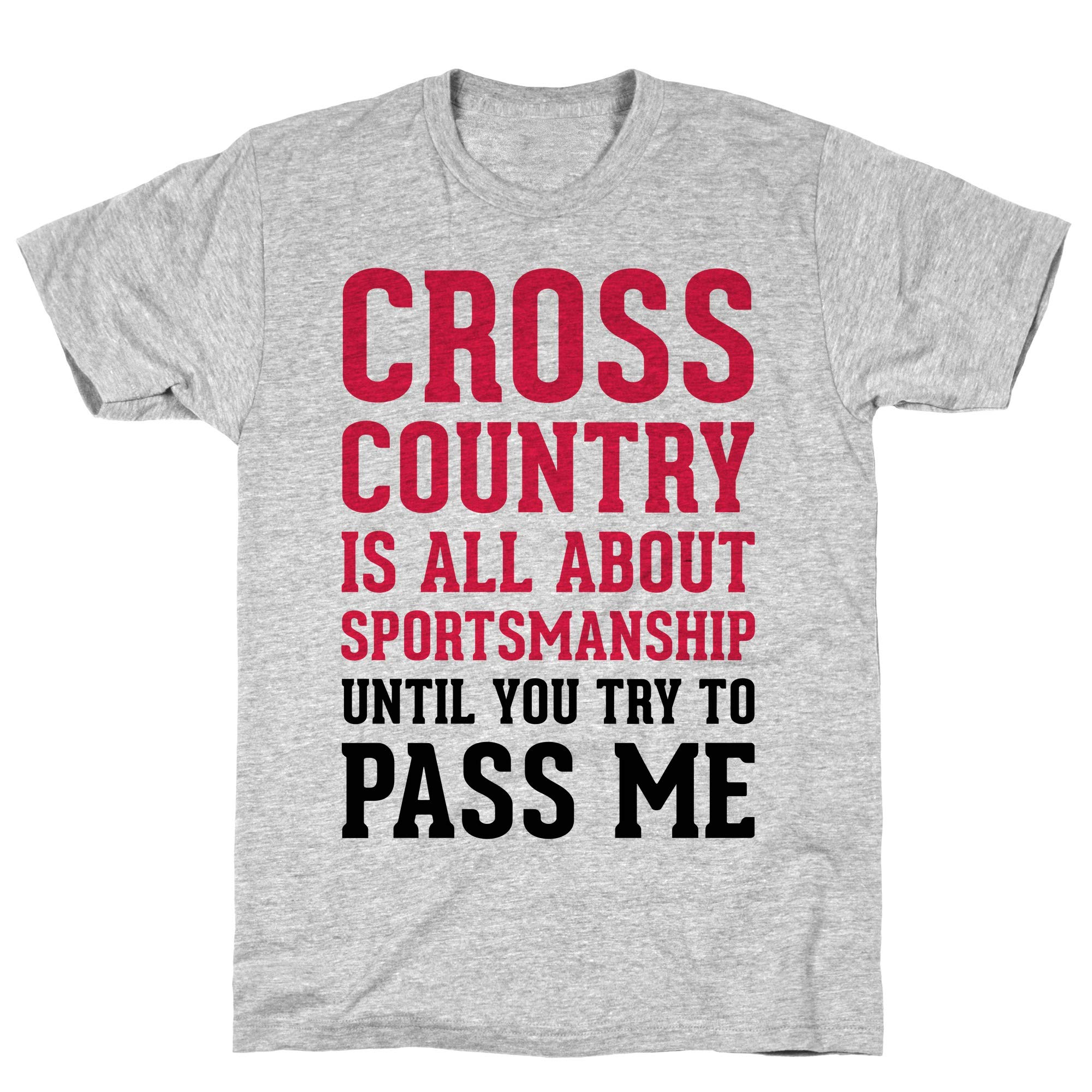 Cross Country Is All About Sportsmanship Athletic Gray S Ts Shirts