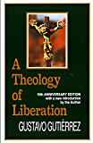 A Theology of Liberation:  15th Anniversary Edition