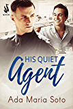 His Quiet Agent (The Agency Book 1)