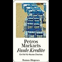 Faule Kredite: Ein Fall für Kostas Charitos (German Edition)